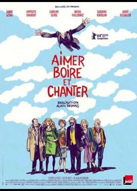 affiche du film AIMER BOIRE ET CHANTER