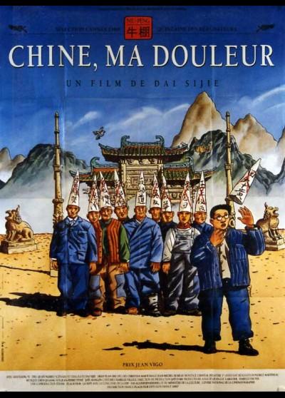 affiche du film CHINE MA DOULEUR