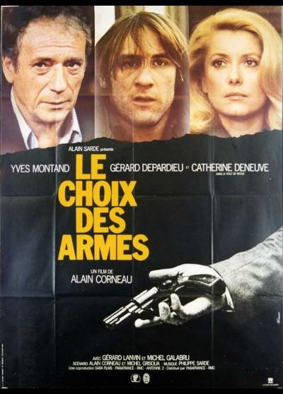 affiche du film CHOIX DES ARMES (LE)