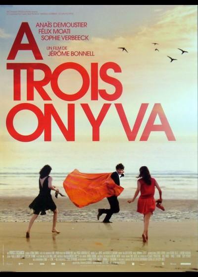 affiche du film A TROIS ON Y VA