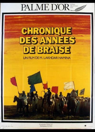 affiche du film CHRONIQUE DES ANNEES DE BRAISE