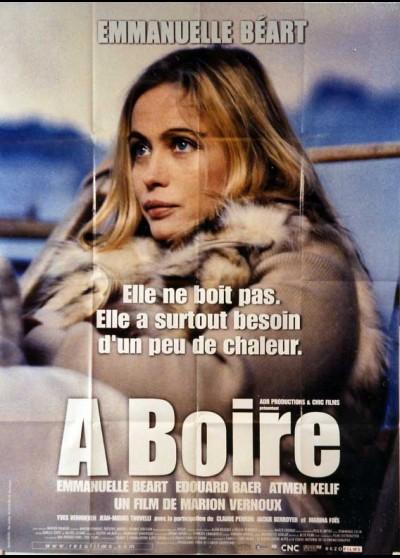 affiche du film A BOIRE