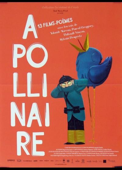 affiche du film APOLLINAIRE 13 FILMS POEMES