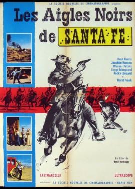 affiche du film AIGLES NOIRS DE SANTA FE (LES)