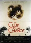 CLUB DE LA CHANCE (LE)