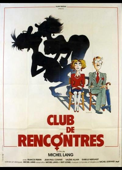 affiche du film CLUB DE RENCONTRES