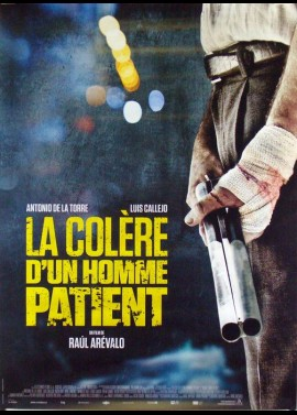 affiche du film COLERE D'UN HOMME PATIENT (LA)
