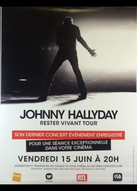 JOHNNY HALLYDAY RESTER VIVANT TOUR movie poster