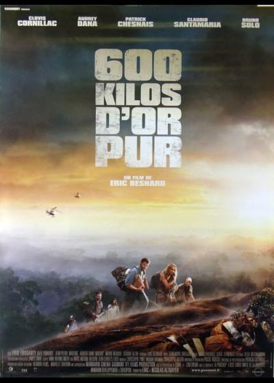 affiche du film SIX CENTS KILOS D'OR PUR