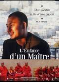 ENFANCE D'UN MAITRE (L')