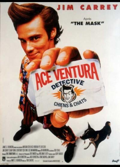 affiche du film ACE VENTURA DETECTIVE CHIENS ET CHATS