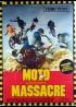 affiche du film MOTO MASSACRE