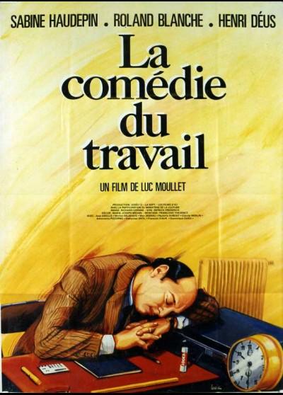 affiche du film COMEDIE DU TRAVAIL (LA)