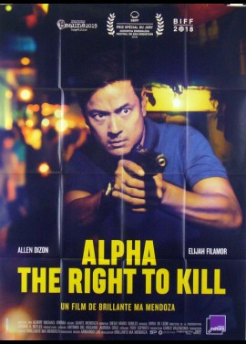 affiche du film ALPHA THE RIGHT TO KILL