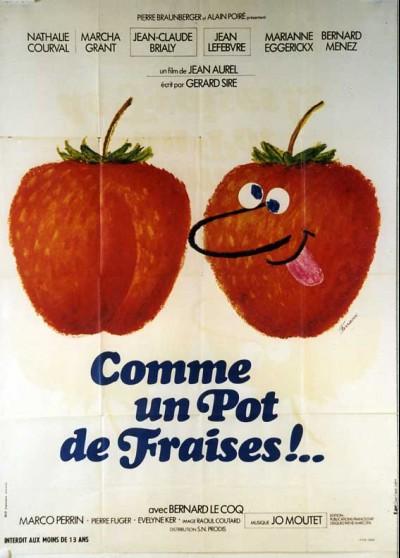 affiche du film COMME UN POT DE FRAISE