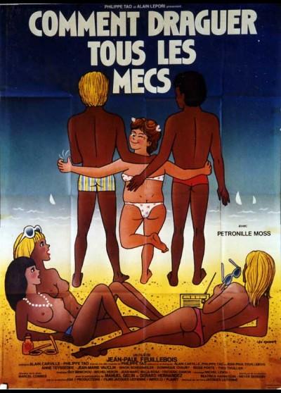 affiche du film COMMENT DRAGUER TOUS LES MECS