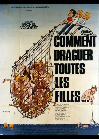 affiche du film COMMENT DRAGUER TOUTES LES FILLES