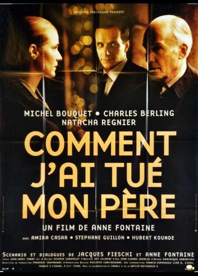 affiche du film COMMENT J'AI TUE MON PERE