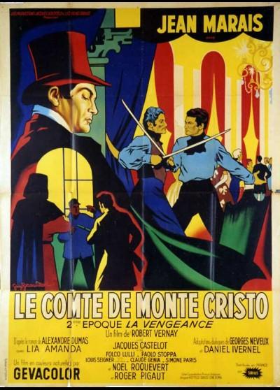 affiche du film COMTE DE MONTE CRISTO 2 EME EPOQUE LA VENGEANCE (LE)