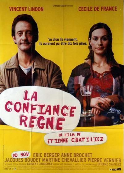 affiche du film CONFIANCE REGNE (LA)