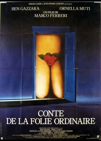 affiche du film CONTE DE LA FOLIE ORDINAIRE