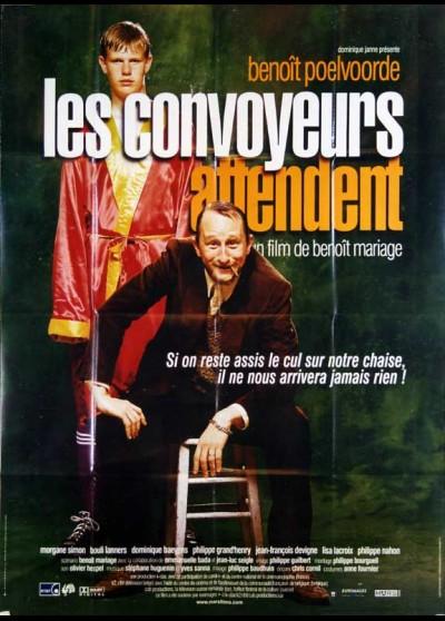 affiche du film CONVOYEURS ATTENDENT (LES)
