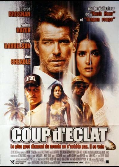 affiche du film COUP D'ECLAT