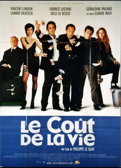affiche du film COUT DE LA VIE (LE)