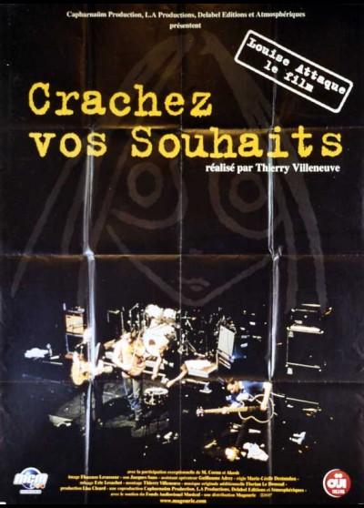 affiche du film CRACHEZ VOS SOUHAITS LOUISE ATTAQUE LE FILM