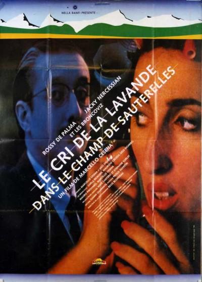 affiche du film CRI DE LA LAVANDE DANS LE CHAMP DE SAUTERELLES (LE)