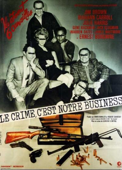 affiche du film CRIME C'EST NOTRE BUSINESS (LE)