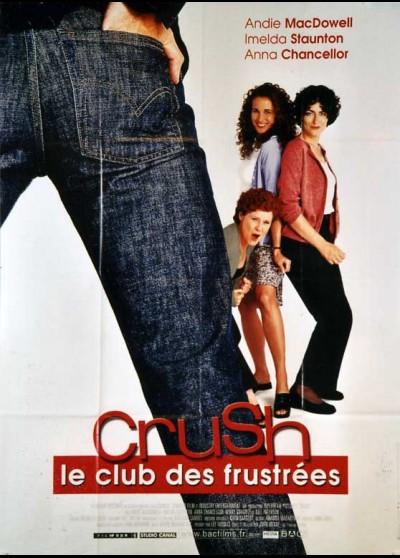 affiche du film CRUSH LE CLUB DES FRUSTRES