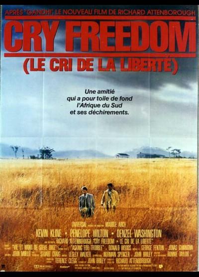 affiche du film CRY FREEDOM LE CRI DE LA LIBERTE