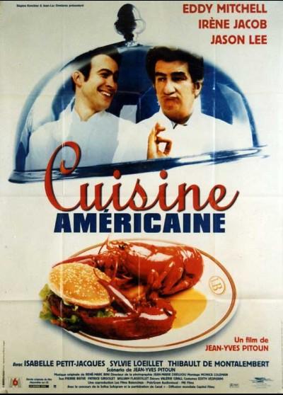 affiche du film CUISINE AMERICAINE