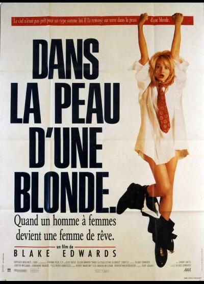 affiche du film DANS LA PEAU D'UNE BLONDE