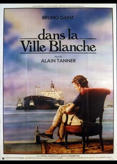 affiche du film DANS LA VILLE BLANCHE