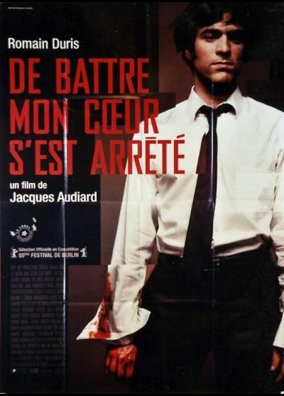 affiche du film DE BATTRE MON COEUR S'EST ARRETE