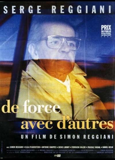 affiche du film DE FORCE AVEC D'AUTRES