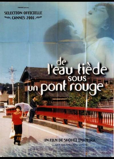 affiche du film DE L'EAU TIEDE SOUS UN PONT ROUGE