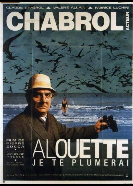 ALOUETTE JE TE PLUMERAI movie poster