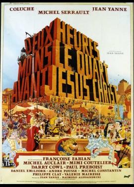 affiche du film DEUX HEURES MOINS LE QUART AVANT JESUS CHRIST