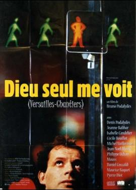 affiche du film DIEU SEUL ME VOIT / VERSAILLES CHANTIERS