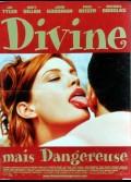 DIVINE MAIS DANGEREUSE