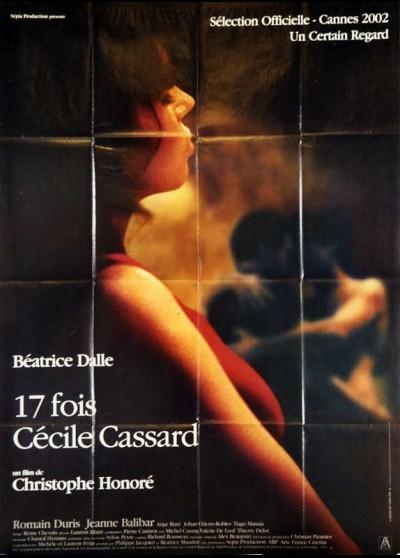 affiche du film DIX SEPT FOIS CECILE CASSARD