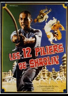 affiche du film DOUZE PILIERS DE SHAOLIN (LES)