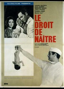 DERECHO DE NACER (EL) / THE RIGHT TO BE BORN movie poster