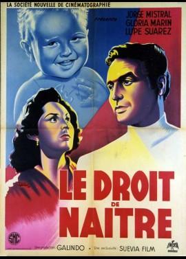 affiche du film DROIT DE NAITRE (LE)
