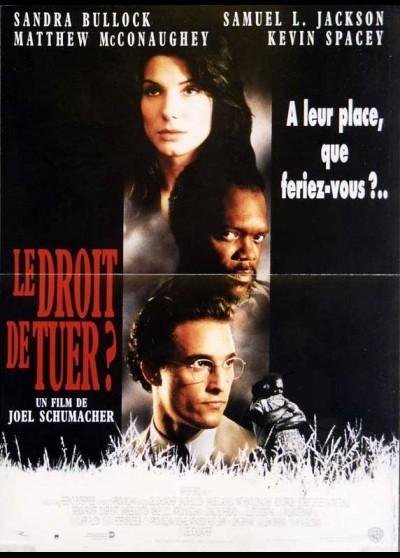 affiche du film DROIT DE TUER (LE)