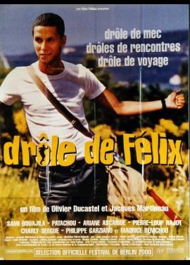 affiche du film DROLE DE FELIX