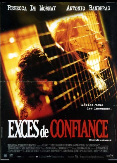 affiche du film EXCES DE CONFIANCE